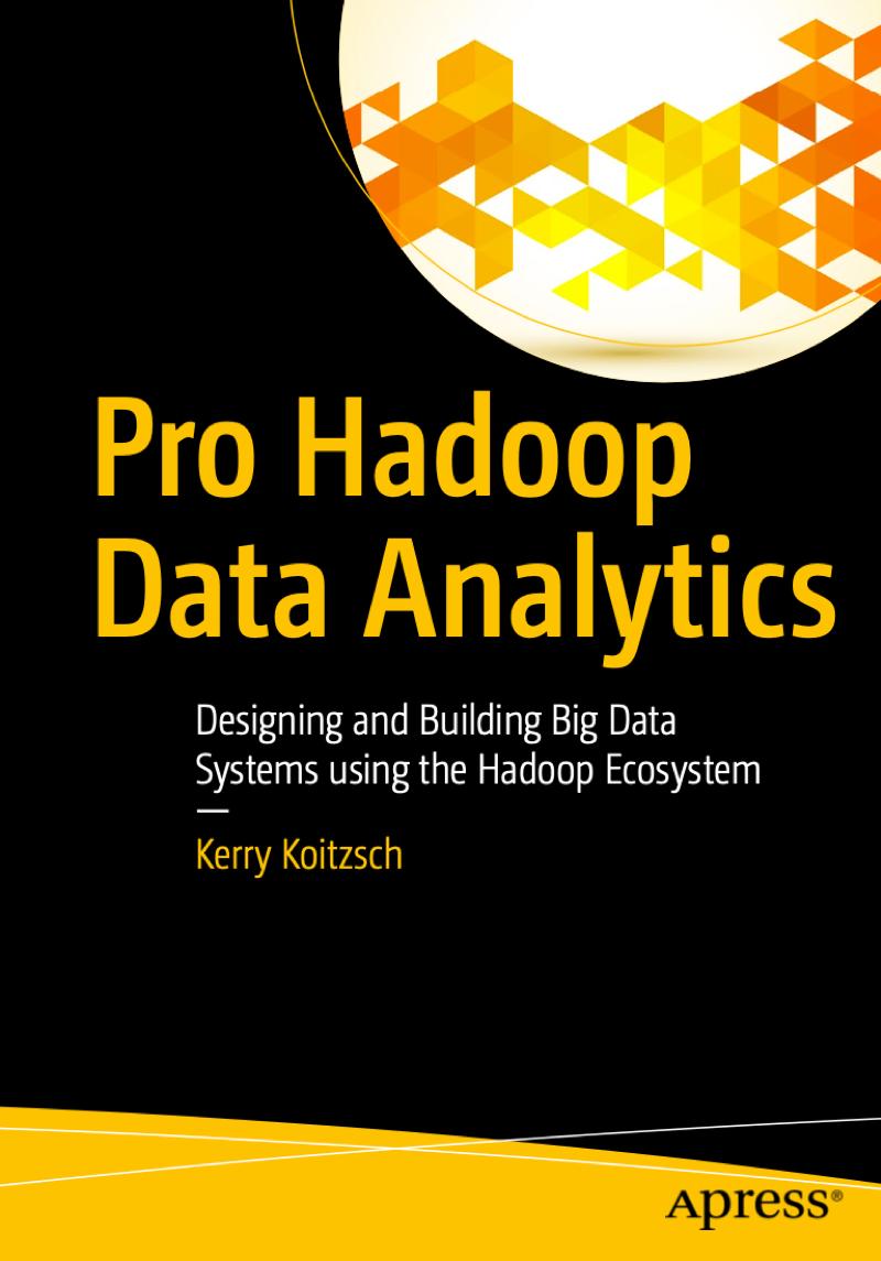 Pro Hadoop Data Analytics jobs at Big-Data.digital