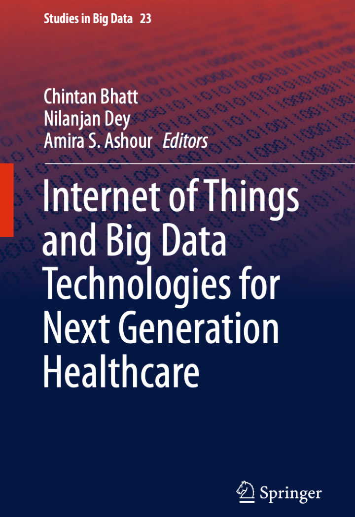 Internet of Things and Big Data Technologies for Next Generation Healthcare at Social-Media.press
